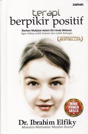 Terapi Berpikir Positif - Dr.Ibrahim Elfiky (image: www.tokopedia.com)