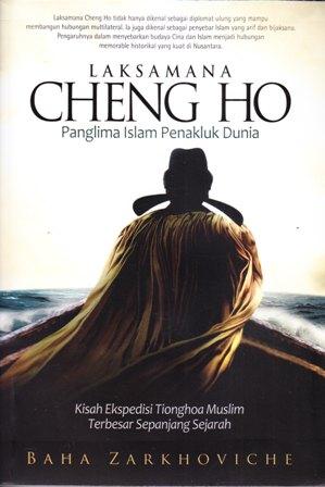 Laksamana Cheng Cho, Panglima Islam Penakluk Dunia (image: http://office231290.togamas.co.id/)